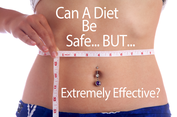 can a diet be safe but extremely effective