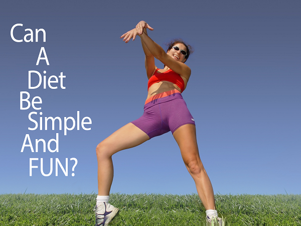 can a diet be simple and fun